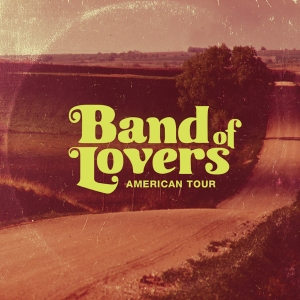 Band of Lovers AmericanTourCover